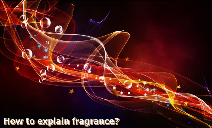 ็How to explain fragrance